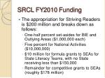 srcl fy2010 funding