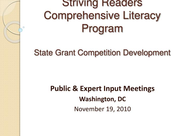 striving readers comprehensive literacy program state grant competition development n.