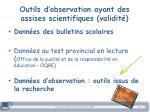 outils d observation ayant des assises scientifiques validit