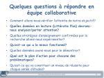 quelques questions r pondre en quipe collaborative1