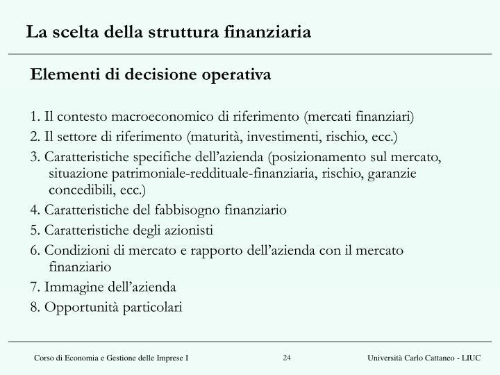 La scelta della struttura finanziaria