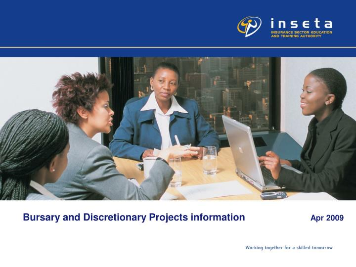 bursary and discretionary projects information apr 2009 n.