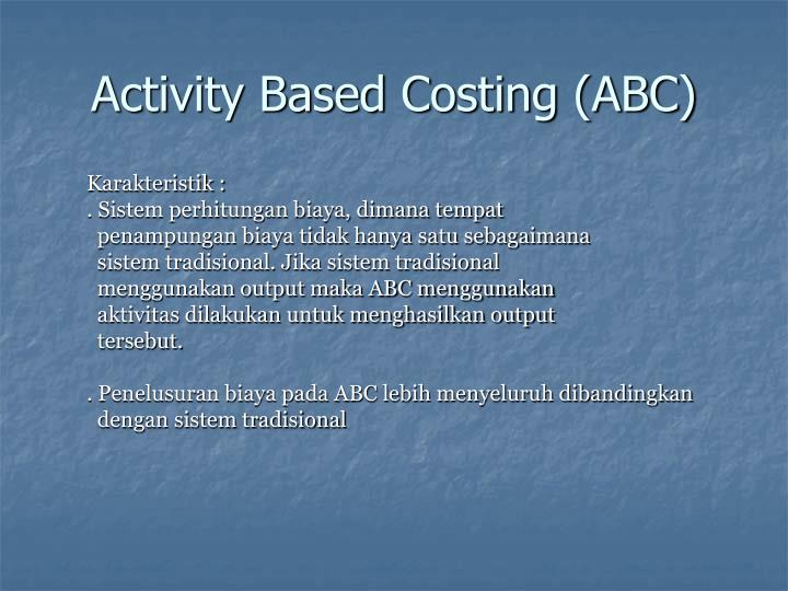 Activity based costing abc