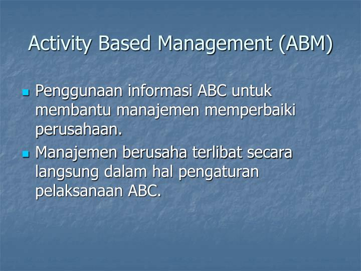 Activity Based Management (ABM)