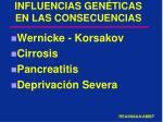 influencias gen ticas en las consecuencias