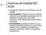 factores de calidad iso 9126