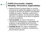 furps funcionality usability reliability performance supportability
