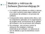 medici n y m tricas de software sommerville cap 24