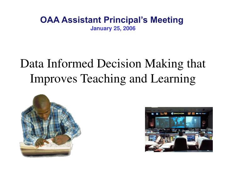 data informed decision making that improves teaching and learning n.