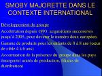 smoby majorette dans le contexte international