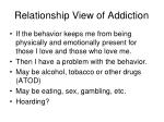 relationship view of addiction