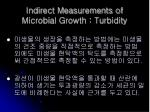 indirect measurements of microbial growth turbidity