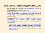 2 kisa s rel bellek leyen bellek
