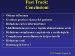 fast track conclusioni