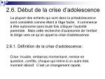 2 6 d but de la crise d adolescence