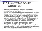 3 17 l intervention avec les adolescents2