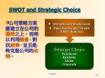 swot and strategic choice