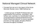 national managed clinical network
