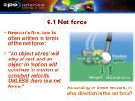 6 1 net force