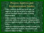 process analysis and implementation studies