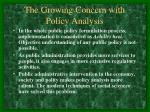 the growing concern with policy analysis