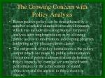 the growing concern with policy analysis1