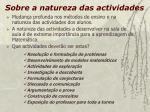 sobre a natureza das actividades