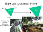 eight year assessment period