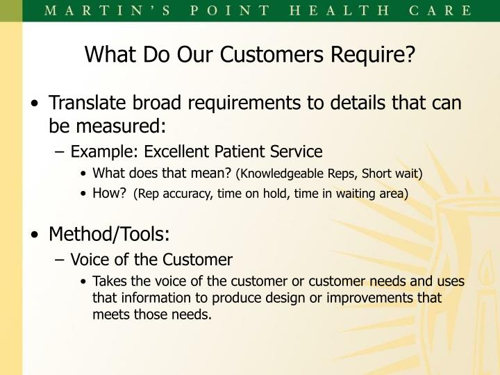 Translate broad requirements to details that can be measured: