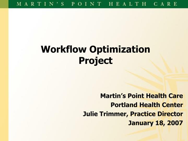 workflow optimization project n.