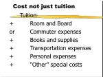 cost not just tuition