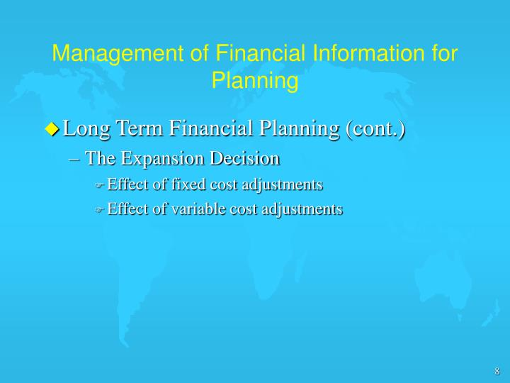 Management of Financial Information for Planning