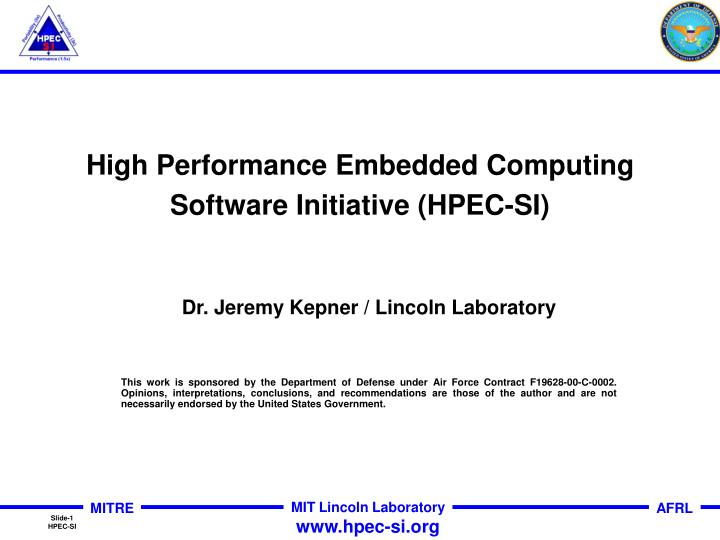high performance embedded computing software initiative hpec si n.