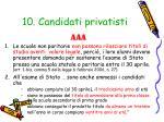 10 candidati privatisti