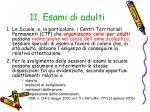 11 esami di adulti