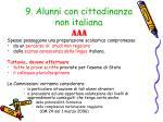 9 alunni con cittadinanza non italiana