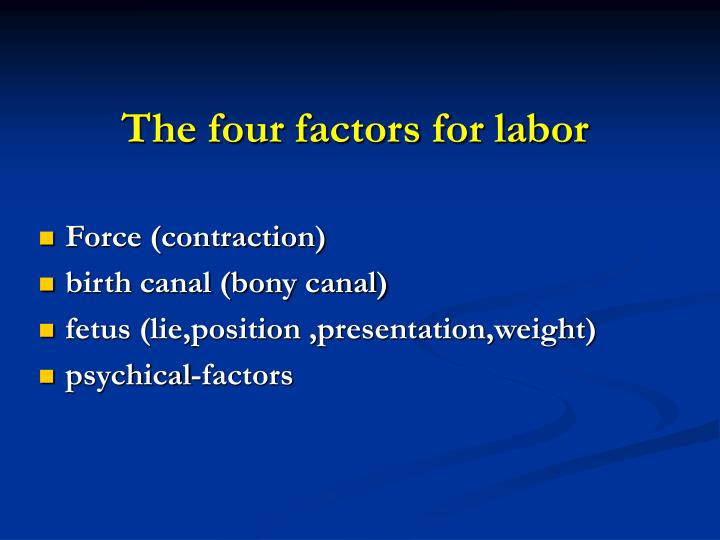 The four factors for labor
