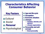 characteristics affecting consumer behavior6