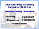 characteristics affecting consumer behavior7