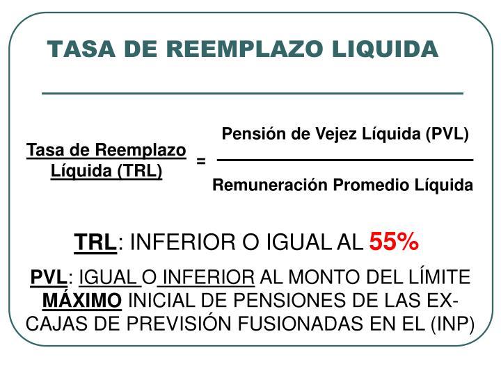 Pensión de Vejez Líquida (PVL)