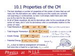 10 1 properties of the cm