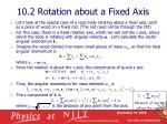 10 2 rotation about a fixed axis