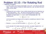 problem 10 10 i for rotating rod