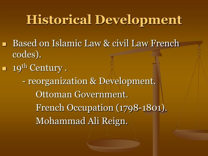 Based on Islamic Law & civil Law French codes).