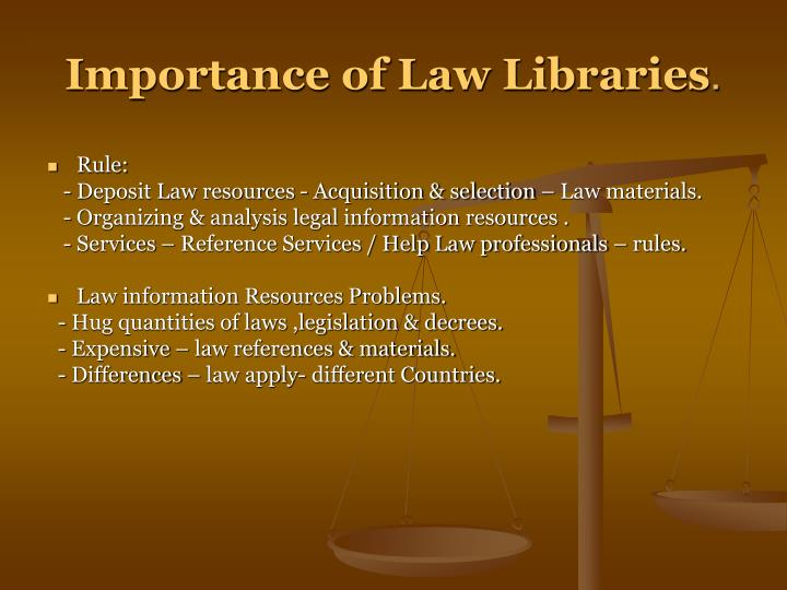 Importance of Law Libraries