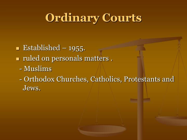 Ordinary Courts