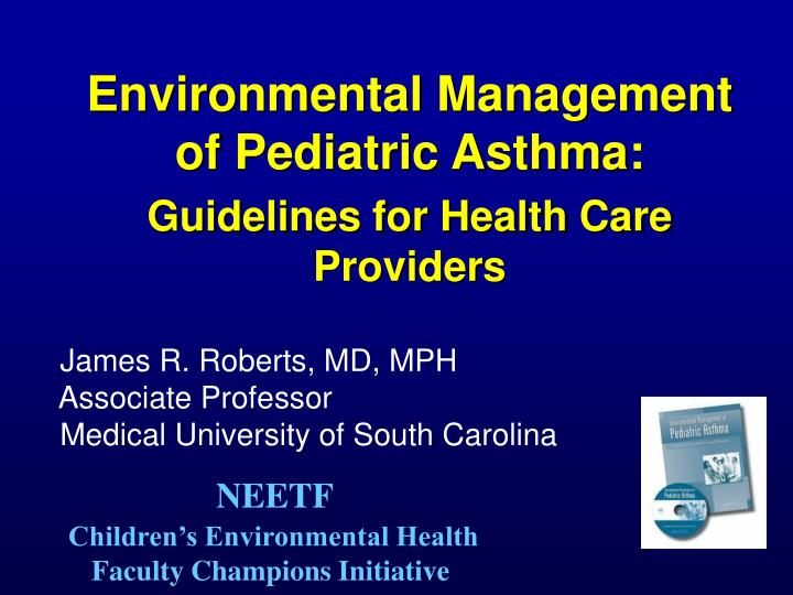 environmental management of pediatric asthma guidelines for health care providers n.