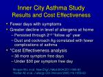 inner city asthma study results and cost effectiveness