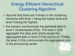 energy efficient hierarchical clustering algorithm