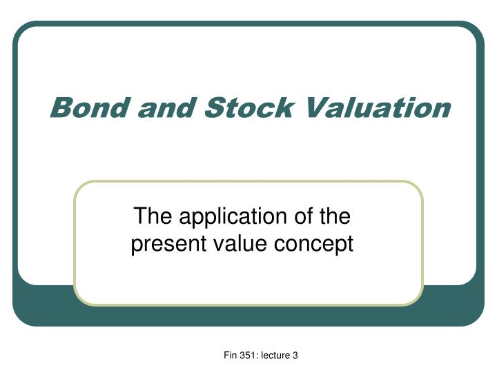 bond and stock valuation n.